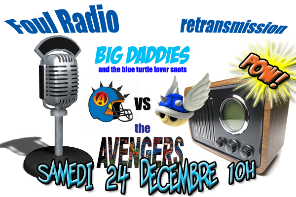 Avengers Vs Big Daddies : le match on-line! dans Foul Radio affiche-Avengers-Big-Daddies-copie